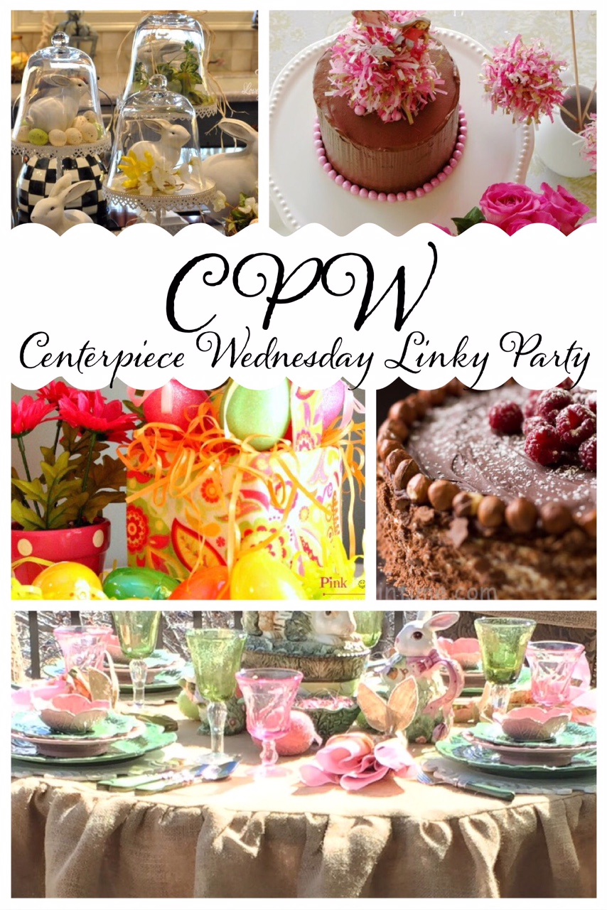 Centerpiece Wednesday, Wednesday Linky Party- CPW - Thestylesisters.blogspot.com, Easter Decorations, Chocolate Cake