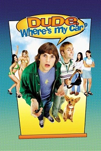 Watch Dude, Where's My Car? Online Free in HD