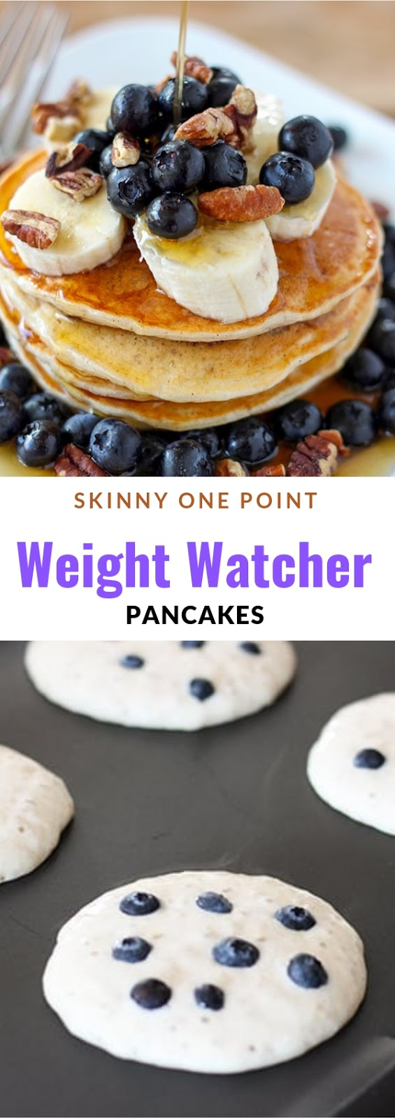 Skinny One Point Weight Watcher Pancakes #breakfast #skinny #onepoint #weightwatcher #pancake