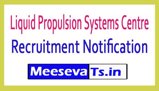 Liquid Propulsion Systems Centre LPSC Recruitment
