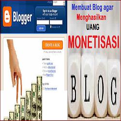 Cara Membuat Blog agar Menghasilkan UANG untuk Pemula