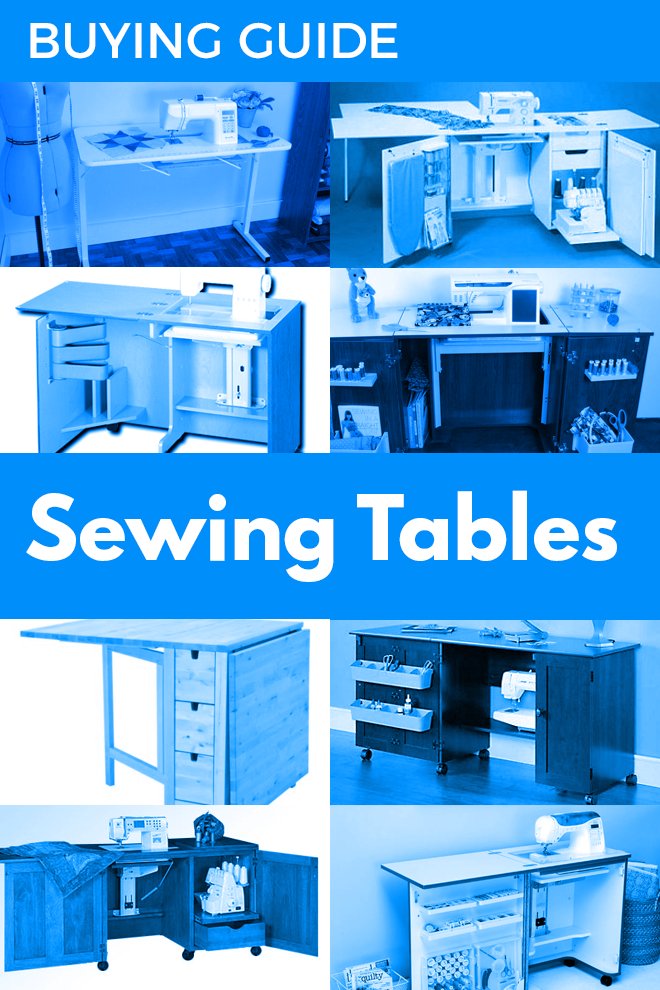 Sewing table buying guide: How to discover your ideal sewing table