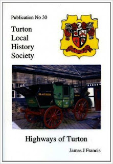 Turton Local History Society #30 - Highways of Turton
