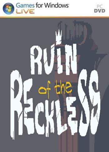 Ruin of the Reckless PC Full