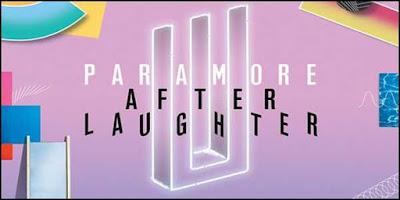 Downlod Album Paramore Terbaru 2017 [After Laughter]