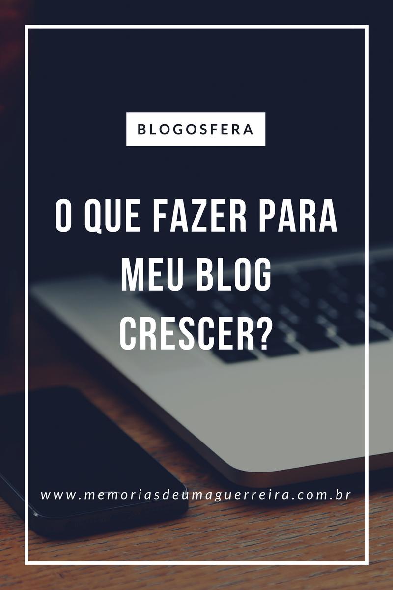 Como fazer um blog crescer