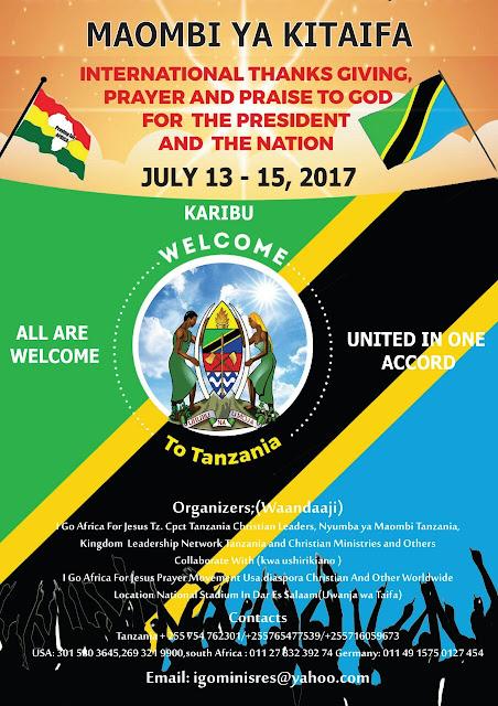 MAOMBI KULIOMBEA TAIFA KUFANYIKA JULAI 13-15, 2017