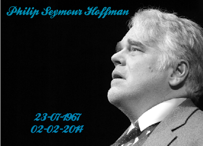Philip Seymour Hoffman Day - 19/02/2014