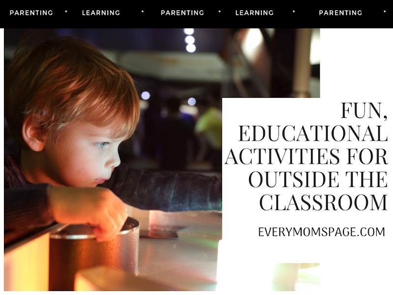 Fun, Educational Activities For Outside the Classroom