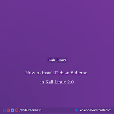 How to Install Debian 8 theme in Kali Linux 2.0