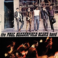 The Paul Butterfield Blues Band · The Paul Butterfield Blues Band