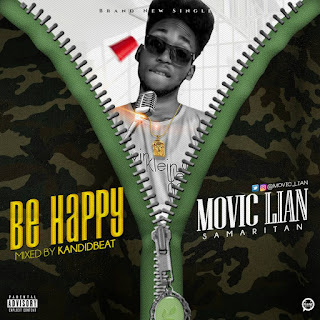 "[Music] Movic Lian - ""Be Happy"" 