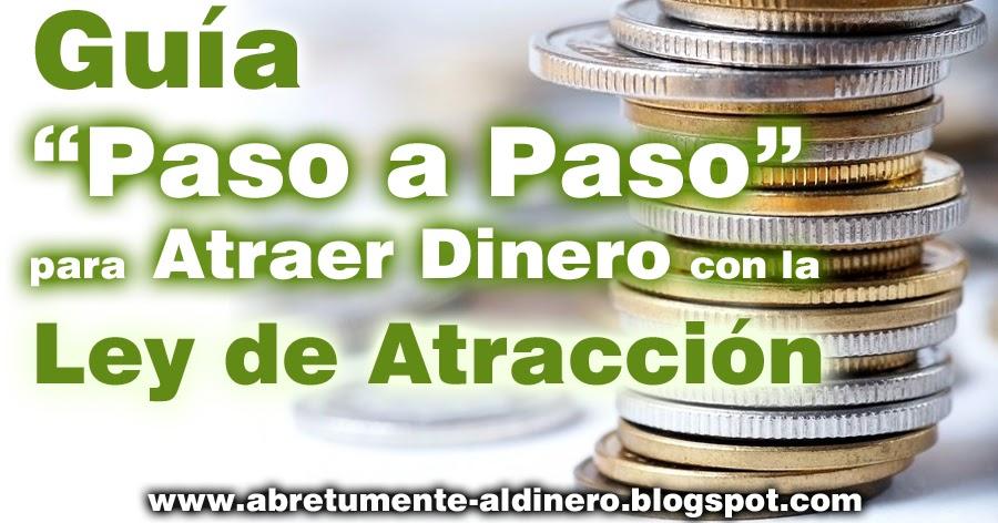 C mo atraer dinero riqueza y abundancia c mo atraer dinero con la ley de atracci n gu a paso a - Atraer dinero ...