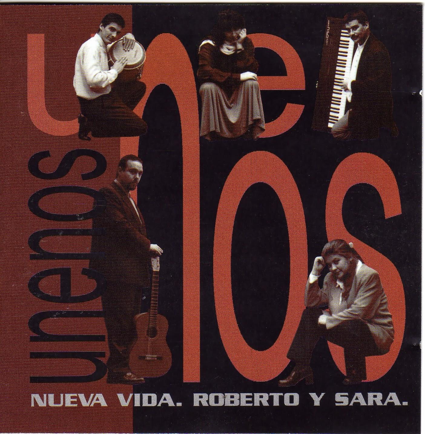 Nueva Vida,Roberto y Sara-Unenos-