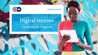 "Deutsche Welle ""Digital Heroes – Generation Nigeria"" Competition"