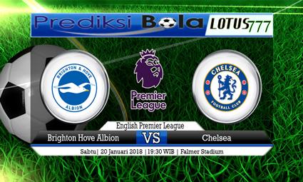 PREDIKSI SKOR Brighton Hove Albion vs Chelsea 20 Januari 2018