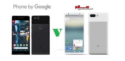 مقارنة بين هاتف جوجل بكسل Google Pixel 2 و جوجل بكسل Google Pixel 2 XL