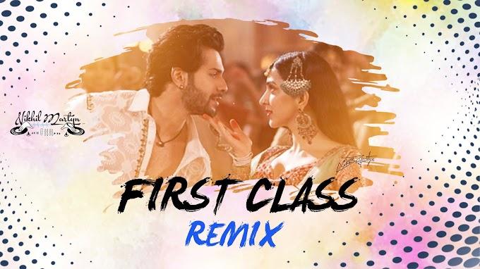 First Class | Tapori Mix | Dj Nikhil Martyn