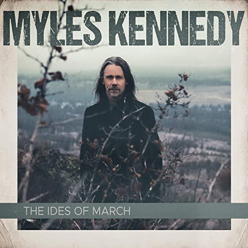 Myles Kennedy-The Ides of March
