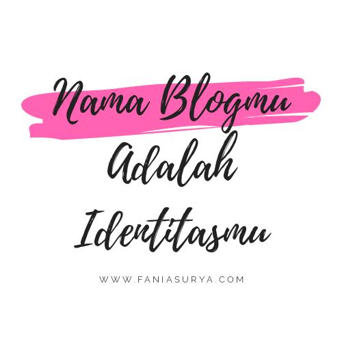 Nama Blogmu Adalah Identitasmu