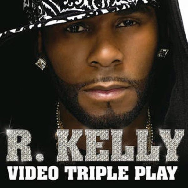 R. Kelly - Video Triple Play Cover