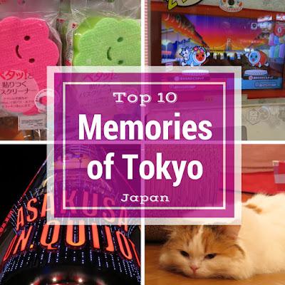 Top 10 Memories from Tokyo Japan