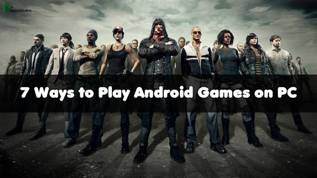 how-to-play-android-games-on-pc