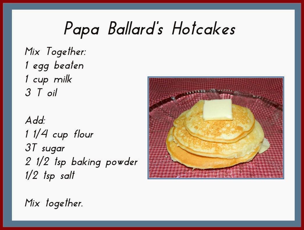 Papa Ballard S Hotcake Recipe