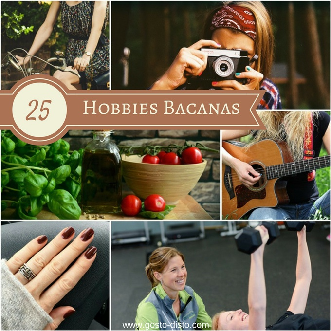 25 hobbies ou passatempos bacanas