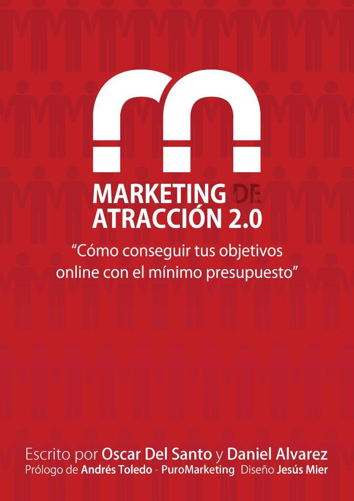 Marketing de atracción 2.0 – Oscar Del Santo