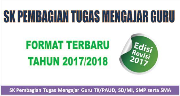 SK Pembagian Tugas Mengajar Guru TK/PAUD, SD/MI, SMP Dan SMA Terbaru 2017/2018 Lengkap