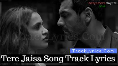 tere-jaisa-song-track-lyrics-hindi-english-john-abraham-aisha-sharma-arko-tulsi-kumar-sung-by
