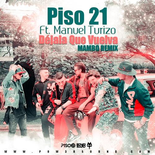 https://www.pow3rsound.com/2018/07/piso-21-ft-manuel-turizo-dejala-que.html