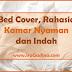 Bed Cover, Rahasia Kamar Nyaman dan Indah