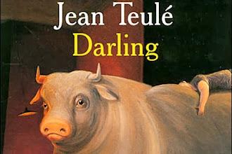 Lundi Librairie : Darling - Jean Teulé