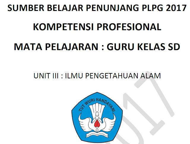 Modul Materi PLPG 2017 Kompetensi Profesional Untuk Guru Kelas