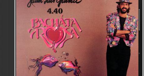 JUAN LUIS GUERRA 4.40 Bachata Rosa 1990