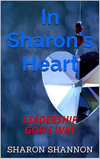 https://www.amazon.com/Sharons-Heart-Leadership-Gods-Way-ebook/dp/B01JF8VVOG/ref=sr_1_1?ie=UTF8&qid=1470145937&sr=8-1&keywords=sharon+shannon+leadership#nav-subnav