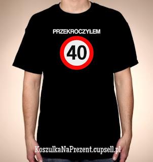 Koszulka Przekroczyłem 40