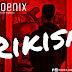 Rikisa - Phoenix Obarapper @Phoenix_Obarapper