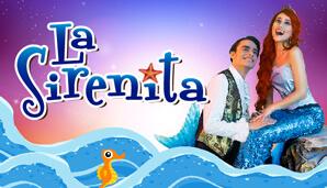 LA SIRENITA Una mágica historia que cobra vida en el Teatro Belarte