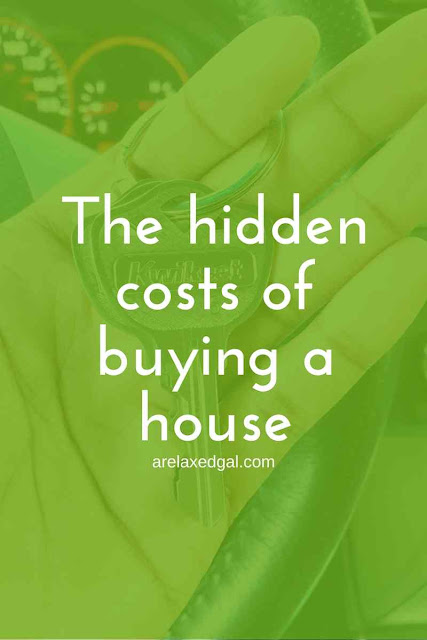 The hidden costs of buying a house | arelaxedgal.com