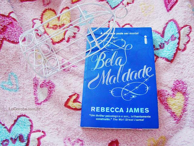 Livros de Suspense para Jovens - Bela Maldade - Rebecca James