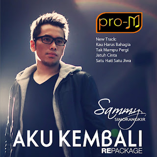 Sammy Simorangkir - Aku Kembali (Repackage) on iTunes