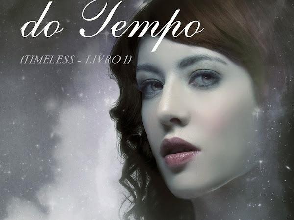 """Resenha: """"Muito Além do Tempo"""" -  Timeless # 01 -  Alexandra Monir"""