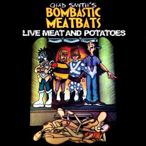 Chad potatoes live download and bombastic meatbats smith meat
