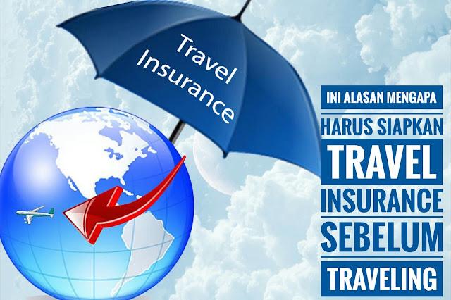 Ini Alasan Mengapa Harus Memiliki Travel Insurance Sebelum Traveling