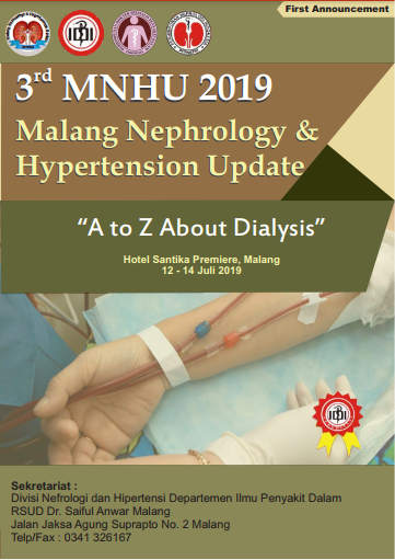 3rd MALANG NEPHROLOGY AND HYPERTENSION UPDATE*   Workshop and Symposium  A to Z About Dyalisis 12-14 Juli 2019 (SKP IDI)