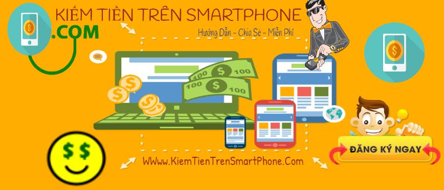 kiem tien tren smartphone