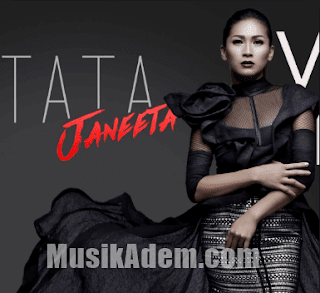 Download Lagu Tata Janeeta Mp3 Full Album Lengkap